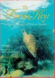 The Florida Keys : The Natural Wonders of an Island Paradise, Ripple, Jeff, 0896580261