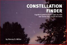 Constellation Finder, Dorcas S. Miller, 0912550260