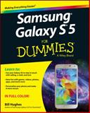 Samsung Galaxy S5 for Dummies, Hughes, 1118920260