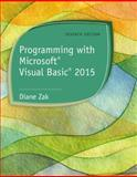 Programming with Microsoft® Visual Basic® 2015 7th Edition