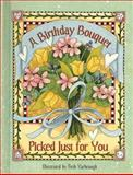 A Birthday Bouquet Picked Just for You, Beth Yarbrough, 1404100261