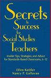 Secrets to Success for Social Studies Teachers, Kottler, Ellen and Gallavan, Nancy P., 1412950260
