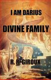 Divine Family, R. Giroux, 1482560267