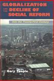 Globalization and the Decline of Social Reform : Into the 21st Century, Teeple, Gary, 1551930269