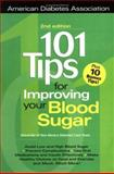 101 Tips for Improving Your Blood Sugar, University of New Mexico Staff, 1580400264