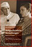 Weltgeschichtliche Betrachtungen : Briefe an Indira, Nehru, Jawaharlal, 3525300263