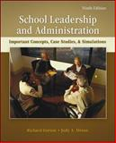 School Leadership and Administration : Important Concepts, Case Studies, and Simulations, Gorton, Richard and Alston, Judy, 0078110262