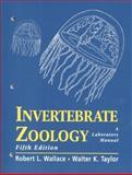 Invertebrate Zoology, Wallace, Robert L. and Taylor, Walter K., 0132700263