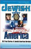 Jewish Heroes and Heroines of America, Seymour Brody, 0883910268
