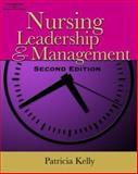 Nursing Leadership and Management, Kelly, Patricia, 1418050261