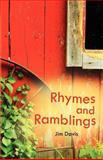 Rhymes and Ramblings, Jim Davis, 1613150261