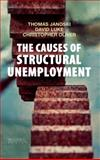 The Causes of Structural Unemployment: Four Factor S That Keep People from the Jobs They Deserve, &#8727 and &#8727, 074567027X