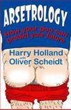Arsetrology, Tom Alexander and Oliver Scheidt, 0749940271