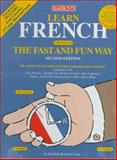 Learn French the Fast and Fun Way, Leete, Elisabeth and Wald, Heywood, 0764170279