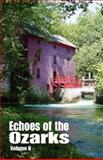 Echoes of the Ozarks Volume II, Ozarks Writer League, 0937660272