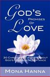 God's Promises of Love: 30 Christian Devotions about God's Love and Acceptance, Mona Hanna, 1470180278