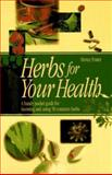Herbs for Your Health, Steven Foster, 1883010276