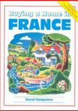 Buying a Home in France, David Hampshire, 1901130274
