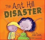 The Ant Hill Disaster, Julia Cook, 1937870278