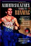 Alberto Salazar's Guide to Running 9780071370271