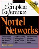 Nortel Networks : The Complete Reference, Knapp, James, 0072120274