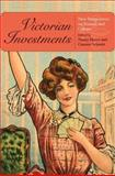 Victorian Investments : New Perspectives on Finance and Culture, , 0253220270