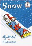 Snow, Roy McKie and P. D. Eastman, 0394800273