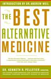 The Best Alternative Medicine, Kenneth R. Pelletier, 0743200276
