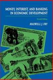 Money, Interest and Banking in Economic Development, Fry, Maxwell J., 0801850274