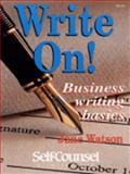 Write On! : Business Writing Basics, Watson, Jane, 1551800276