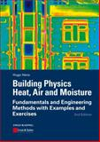Building Physics - Heat, Air and Moisture, Hugo S. L. C. Hens, 3433030278