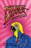 Frankie Zapper and the Disappearing Teacher, Linda Rogers, 0921870272