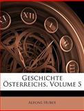 Geschichte Österreichs (German Edition), Alfons Huber, 114681027X