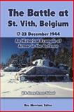 The Battle at St. Vith, Belgium, 17-23 December 1944, Ray Merriam, 1469960273