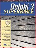 Delphi 3 SuperBible, Thurrott, Paul B. and Brent, Gary R., 1571690271