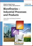 Biorefineries - Industrial Processes and Products : Status Quo and Future Directions, , 3527310274