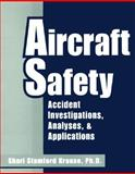 Aircraft Safety : Accident Investigations, Analysis, and Applications, Krause, Shari S., 0070360278