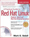 A Practical Guide to Red Hat Linux : Fedora Core and Red Hat Enterprise Linux, Sobell, Mark G., 0132280272