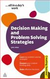 Decision Making and Problem Solving Strategies, John Adair, 074946027X