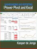 Dashboarding and Reporting with Power Pivot and Excel, Kasper de Jonge, 1615470271