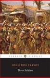 Three Soldiers, John Dos Passos, 0141180277