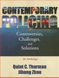 Contemporary Policing : Controversies, Challenges, and Solutions - An Anthology, , 0195330277