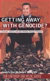 Getting Away with Genocide : Cambodia's Long Struggle Against the Khmer Rouge, Fawthrop, Tom and Jarvis, Helen, 0745320279