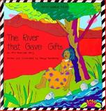 The River That Gave Gifts, Margo Humphrey, 0892390271