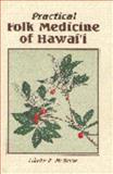 Practical Folk Medicine of Hawaii, L. R. McBride, 0912180277