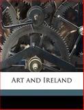 Art and Ireland, Robert Elliott and Edward Martyn, 1145590276
