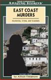 East Coast Murders, Allison Finnamore, 1554390273