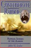 Confederate Raider, John M. Taylor, 1574880276