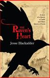 The Raven's Heart, Jesse Blackadder, 1612940277