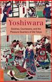 Yoshiwara, Stephen Longstreet and Ethel Longstreet, 4805310278